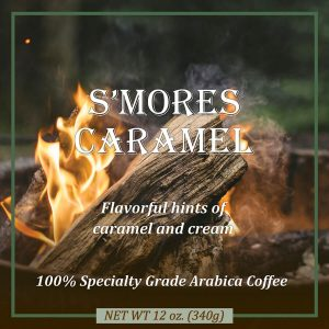 S'mores Caramel Flavored