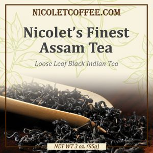 Nicolet's Finest Assam Tea