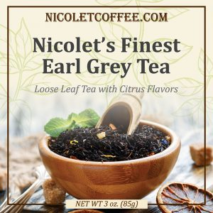 Nicolet's Finest Earl Grey Tea