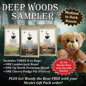 Deep Woods Sampler w/ Woody
