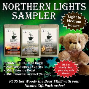 Northern Lights Sampler w/ Woody